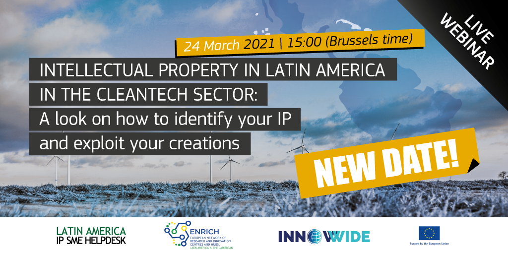 Intellectual Property in Latin America in the cleantech sector: a look on how to identify your IP and exploit your creations
