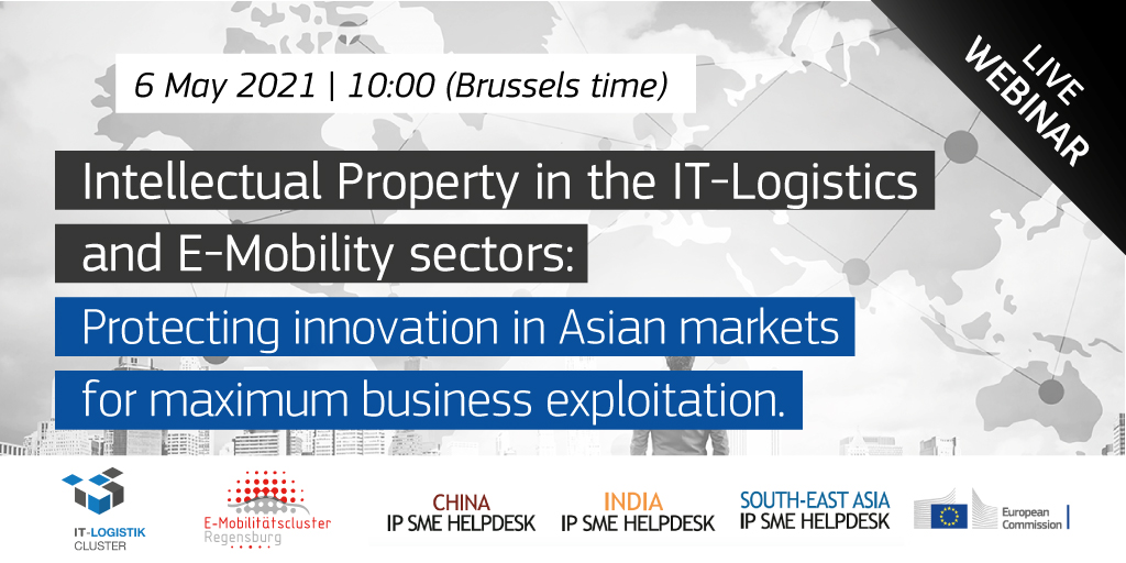 Intellectual Property in the IT-Logistics and E-Mobility sectors: protecting innovation in Asian markets for maximum business exploitation