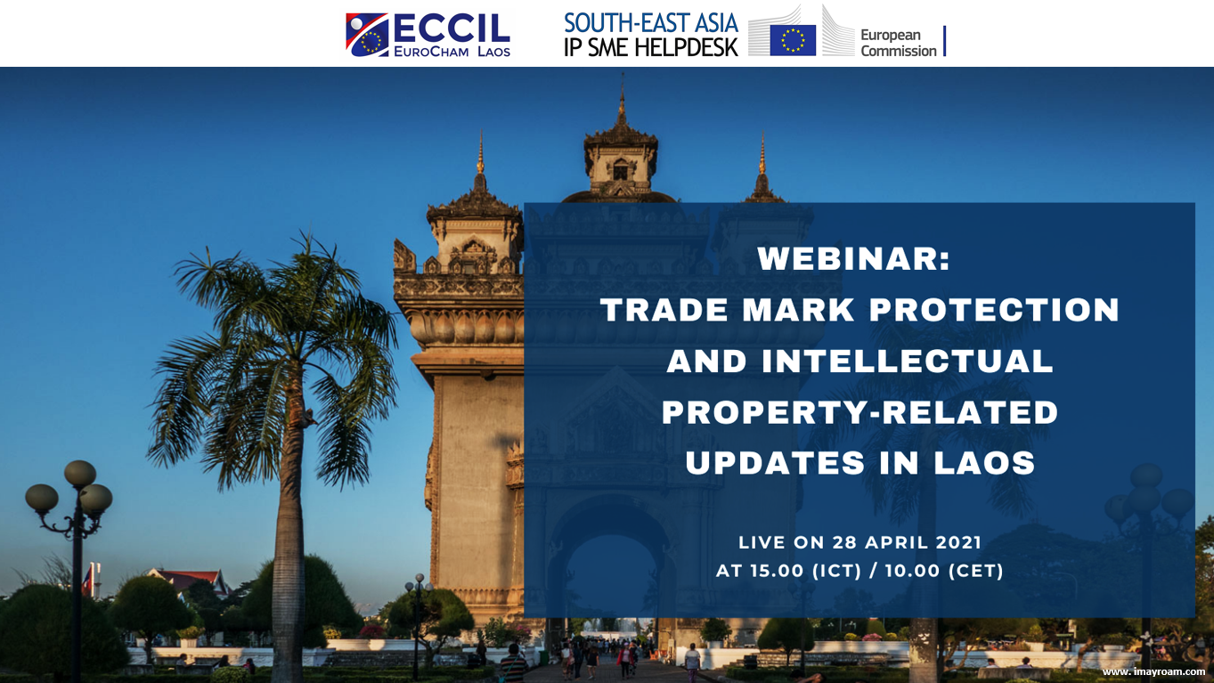 Webinar: Trade Mark Protection and Intellectual Property-Related Updates in Laos