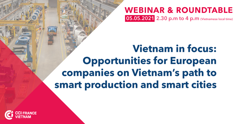 WEBINAR : Opportunities for European companies on Vietnam's path to smart production and smart cities