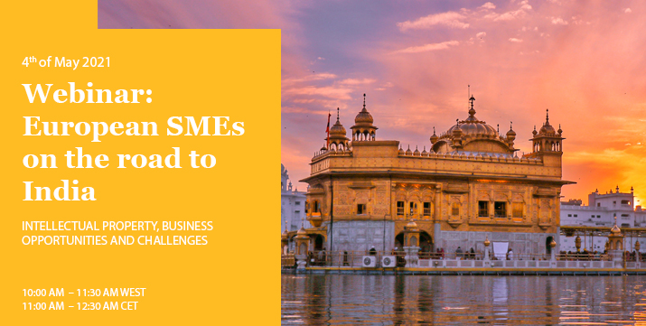 European SMEs on the road to India: intellectual property, business opportunities and challenges