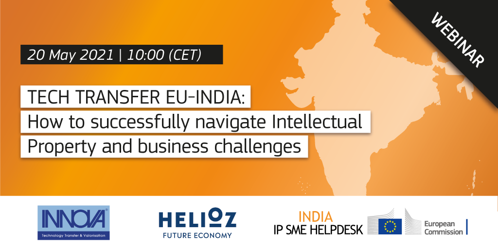 Tech transfer EU-India: how to successfully navigate Intellectual Property and business challenges