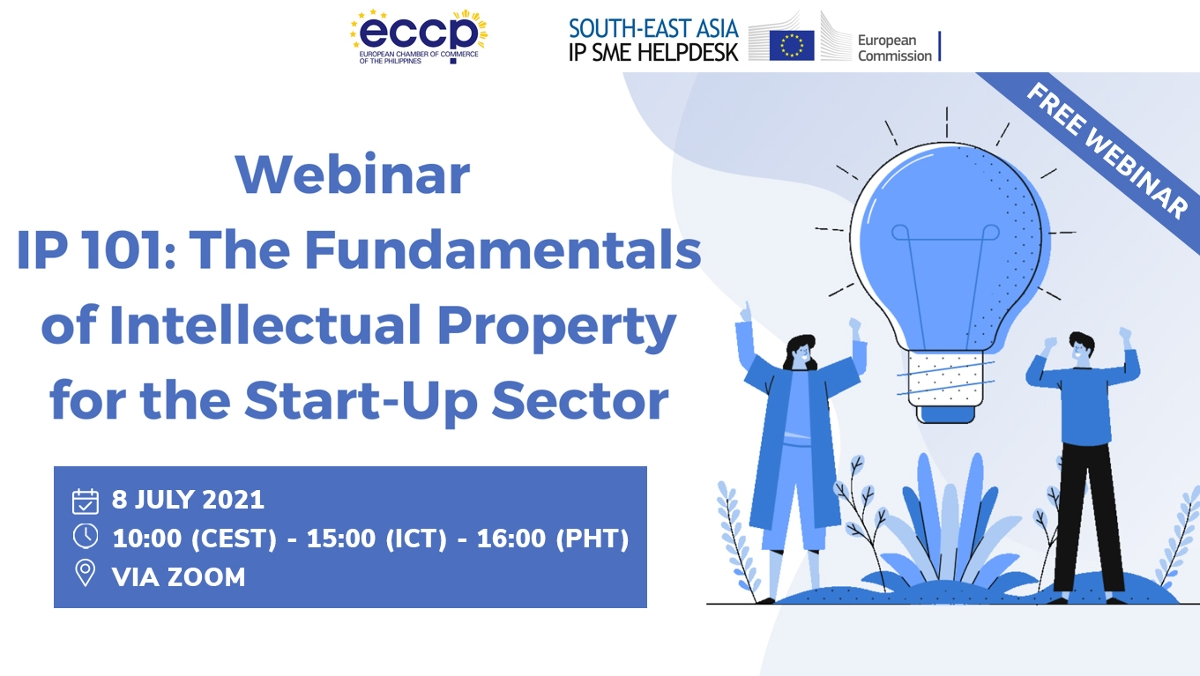 Webinar: IP 101 - The Fundamentals of Intellectual Property for the Start-Up Sector | 8 July 2021