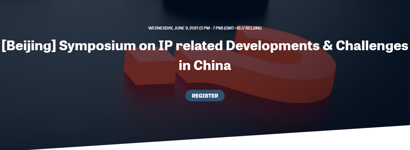Symposium on Intellectual Property related Developments & Challenges in China