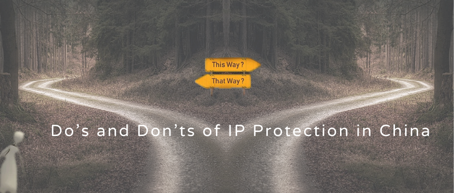 Do's and Don'ts of IP Protection in China