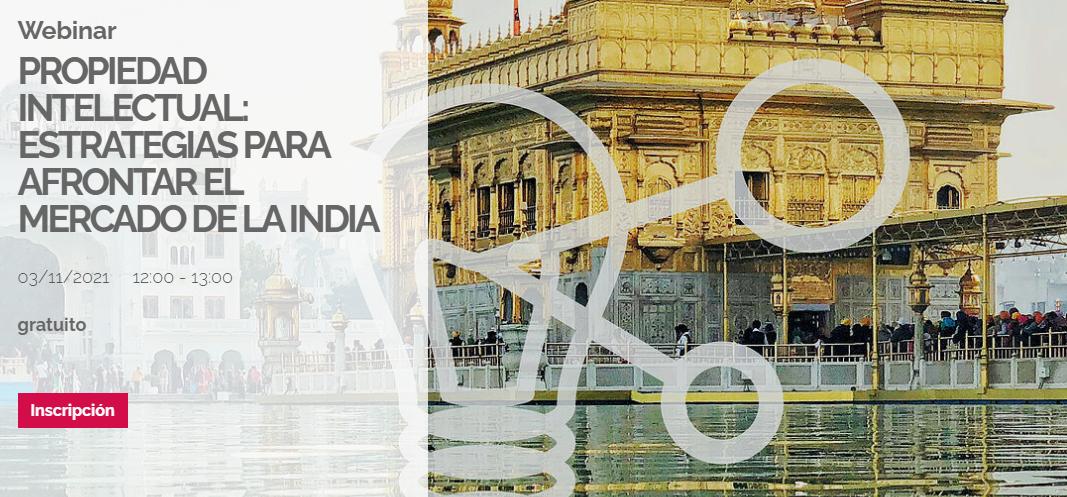 Propiedad intelectual: estrategias para afrontar el mercado de la India