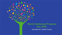 World IP Day 2020: Innovate for a Green Future