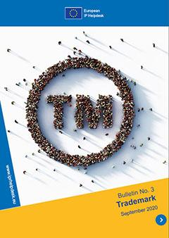 European IP Helpdesk Bulletin No. 3 / September 2020: Trademark